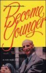 Become Younger, By Dr. Norman Walker