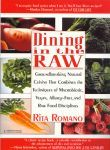 Dining in The Raw by Rita Romano