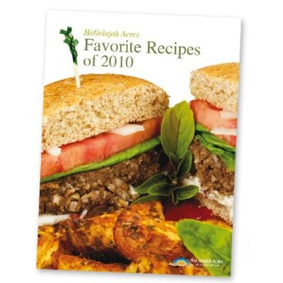 Favorite Recipes from Hallelujah Acres HardCopy Book