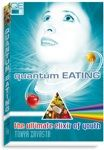 Quantum Eating: The Ultimate Elixir of Youth, by Tonya Zavasta