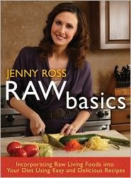 Raw Basics, by Jenny Ross