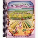 Recipes for Life From God's Garden by Rhonda Malkmus