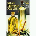 Salad Dressings for Life by Ronda Malkmus