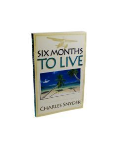 Six Months to Live