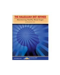 The Hallelujah Diet Refined: Maintaining Healthy Blood Sugar