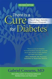 There is a Cure for Diabetes: The Tree of Life 21-Day+Program   by Gabriel Cousens