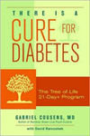 There is a Cure for Diabetes by Gabriel Cousens