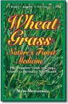 WHEATGRASS, by Steve Meyerowitz